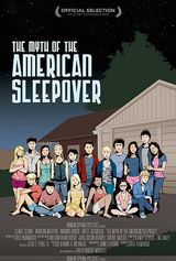 The Myth of the American Sleepover - Film (2010)