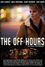 The Off Hours - Film (2011)