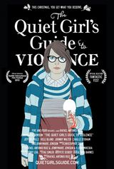 The Quiet Girl's Guide to Violence - Court-métrage (2012)