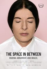 The Space In Between : Marina Abramović and Brazil - Documentaire (2016)