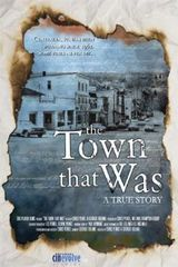 The Town That Was - Documentaire (2007)