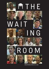 The Waiting Room - Documentaire (2011)