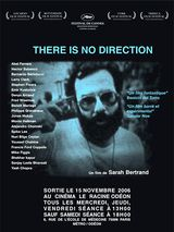 There is no Direction - Documentaire (2006)