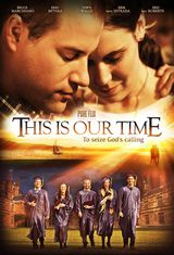 This Is Our Time - Film (2013)