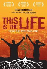 This Is The Life - Documentaire (2009)