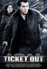 Ticket Out - Film (2011)