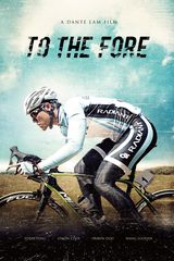 To the Fore - Film (2015)