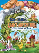 Tom and Jerry's Giant Adventure - Long-métrage d'animation (2013)
