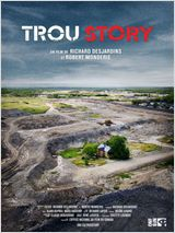 Trou Story - Documentaire (2011)