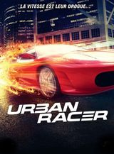 Urban Racer - Film (2008) streaming VF gratuit complet