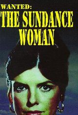 Film Wanted: The Sundance Woman
