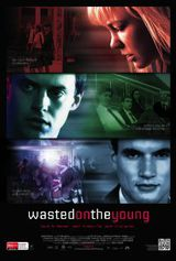 Wasted on the young - Film (2011)