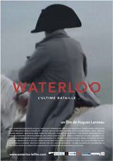 Waterloo, L'ultime bataille - Documentaire (2015)