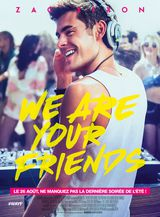 We Are Your Friends - Film (2015) streaming VF gratuit complet