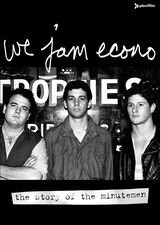 We Jam Econo: The Story of the Minutemen - Documentaire (2005)