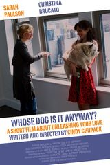 Whose Dog is it Anyway? - Court-métrage (2009)