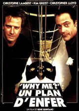 Why me ? - Un plan d'enfer - Film (1990)