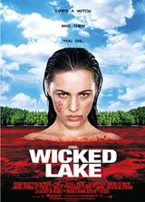 Wicked Lake - Film (2008)