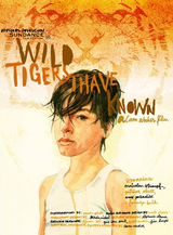 Wild Tigers I Have Known - Film (2006)