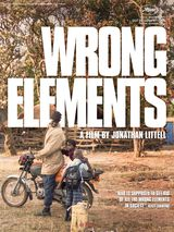 Wrong Elements - Documentaire (2017)