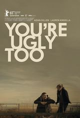 You're Ugly Too - Film (2015)