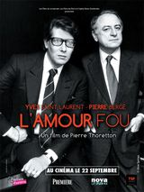 Yves Saint Laurent - Pierre Bergé, l'amour fou - Documentaire (2010) streaming VF gratuit complet